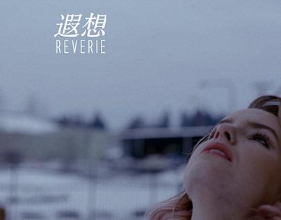 Reverie | Fashion Film
