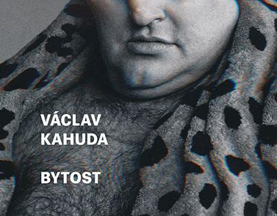 Bytost. Václav Kahuda. Beletrie.