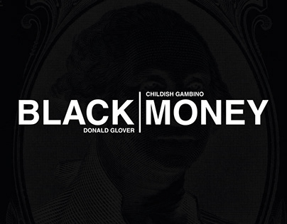 Black l Money - Childish Gambino Concept CD