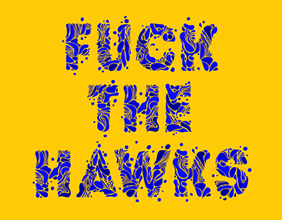 F#CK THE HAWKS