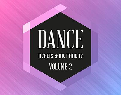 Dance Tickets & Invitations: Volume 2 (2015-2018)