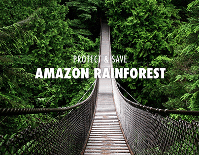 Protect & Save Amazon Rainforest