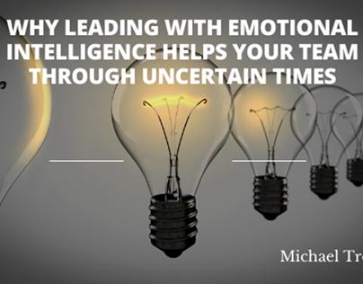 Emotional Intelligence Through Uncertain Times