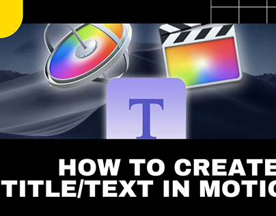 How To Create A Title/Text In Motion