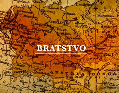 Bratstvo Opening