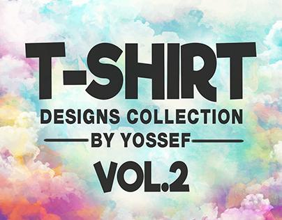 T-shirt Designs Collection Vol.2 .