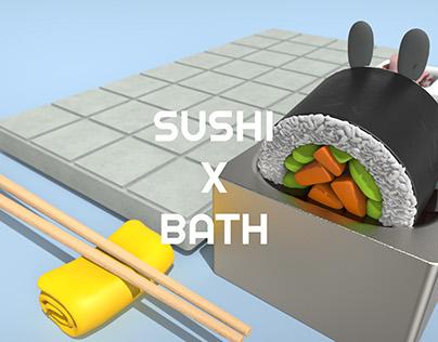 Sushi x Bath.