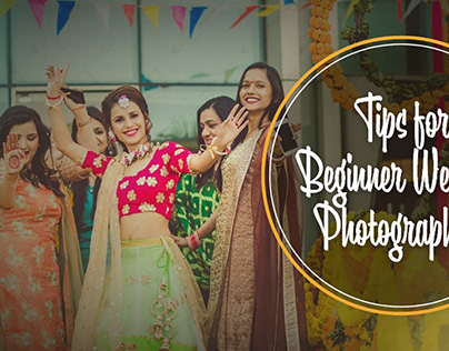 Tips for Beginner Wedding Photographers