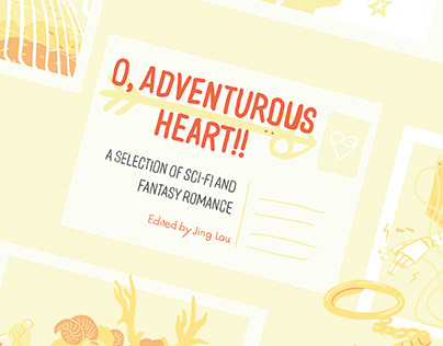 ANTHOLOGY: O, Adventurous Heart!!