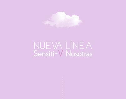 Nueva Línea Sensiti-V // Nosotras