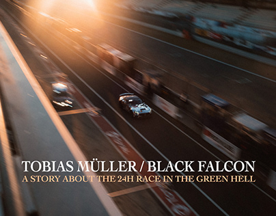 TOBIAS MÜLLER. A STORY ABOUT THE 24H RACE.