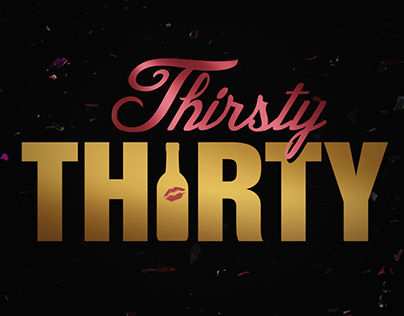 Thirsty Thirty Party
