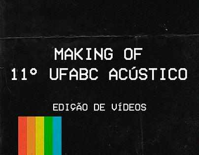 Making Of - 11° UFABC Acústico