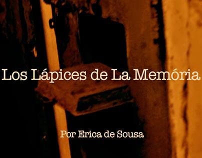 Los Lápices de la Memoria (Documental)