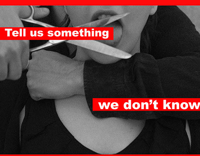 Tell us something we don't know - Barbara Kruger Style