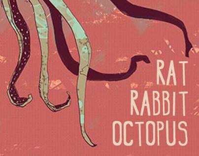 Rat, rabbit and octopus