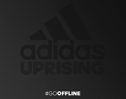 adidas Uprising - #GOOFFLINE