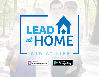 Lead At Home Podcast