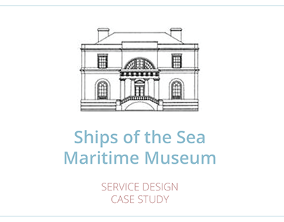 Ships of the Sea Martime Museum: Case Study