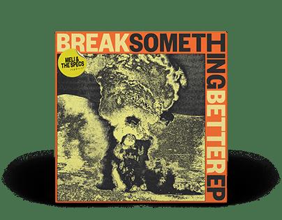 Meli & The Specs - Break Something Better EP