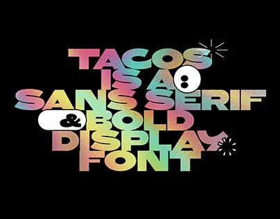TACOS Display