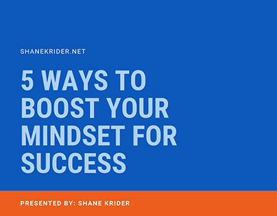 5 WAYS TO BOOST YOUR MINDSET FOR SUCCESS