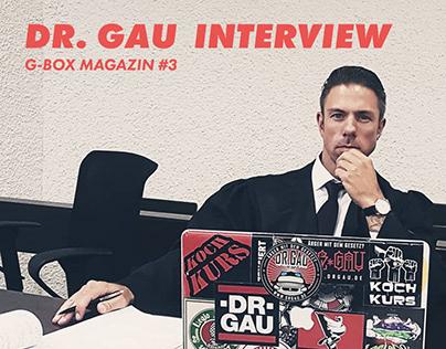 Dr. Gau Interview