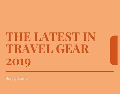 The Latest in Travel Gear 2019