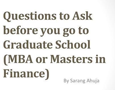 Questions before Graduate School by Sarang Ahuja