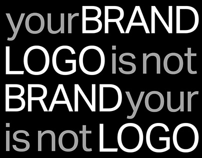 Your brand is not your logo.