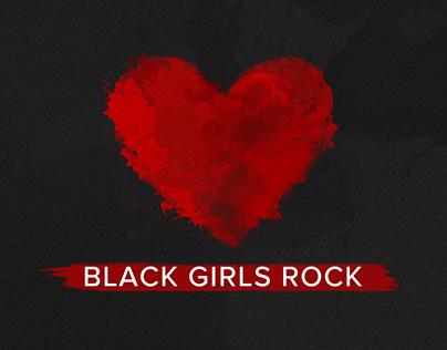 BLACK GIRLS ROCK 2017
