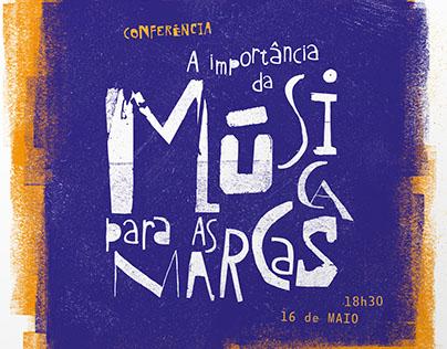 Conferência 'A importância da música para as marcas'