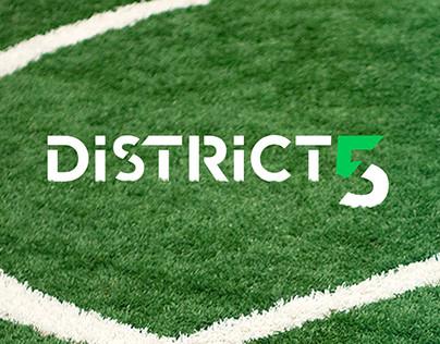 District 5 — Branding