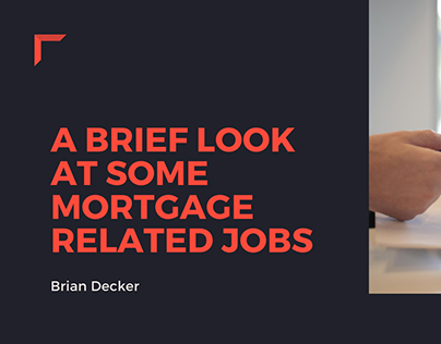 A Brief Look At Some Mortgage Related Jobs