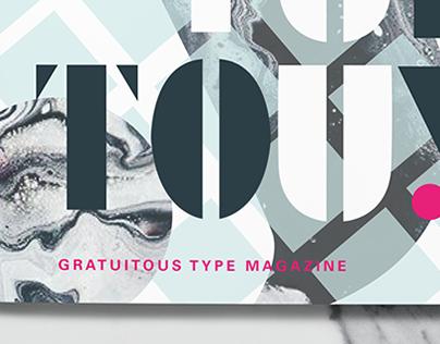 Gratuitous Type Magazine