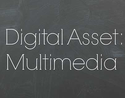 Digital Assets: Unit 3: Multimedia