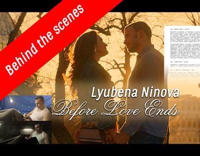 "Making of ""Before Love Ends"" by Lyubena Ninova"