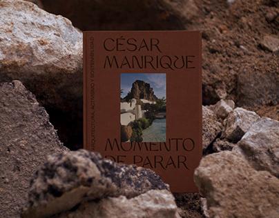 César Manrique. Momento de parar