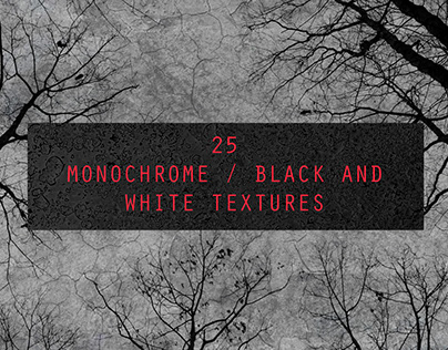 25 Monochrome / BW Textures