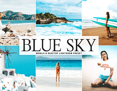 Free Blue Sky Mobile & Desktop Lightroom Preset