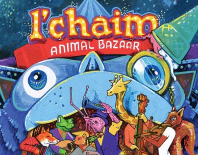 Artwork new album L'Chaim 'Animal Bazaar'.