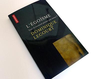 L'égoïsme de Dominique Lecourt - Editions Autrement