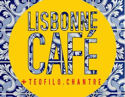 SORTIE ALBUM LISBONNE CAFÉ & TEOFILO CHANTRE