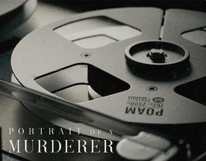 Portrait Of A Murderer