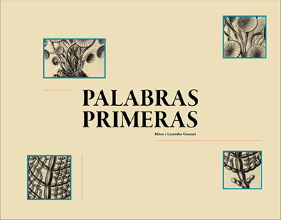 Palabras Primeras - Mitos y Leyendas Guaraní