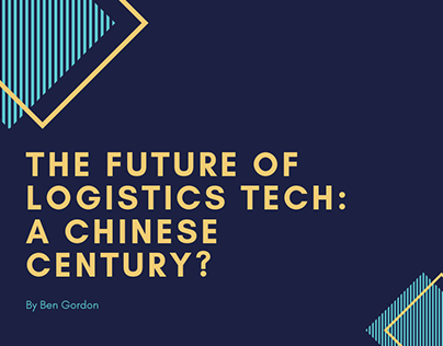 The Future of Logistics Tech: A Chinese Century?