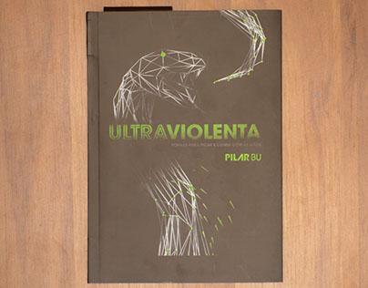 LIVRO: Ultraviolenta, 2017.