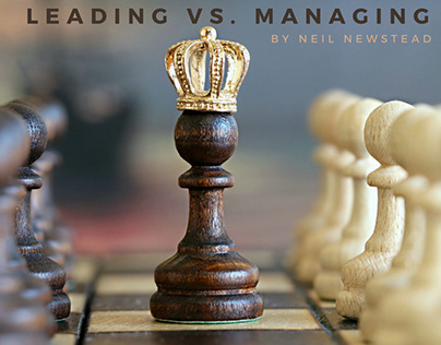 Are You A Leader Or A Manager   Neil Newstead