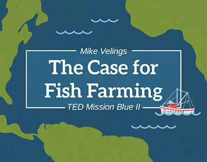 Mike Velings |The Case for Fish Farming