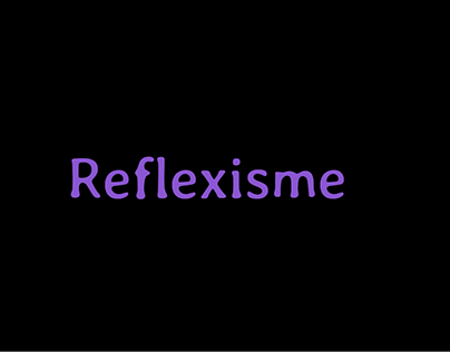 Reflexisme#1